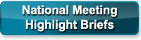 National Meeting Highlight Briefs