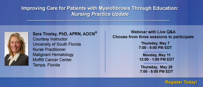 Improving Care for Patients with Myelofibrosis Through Education: